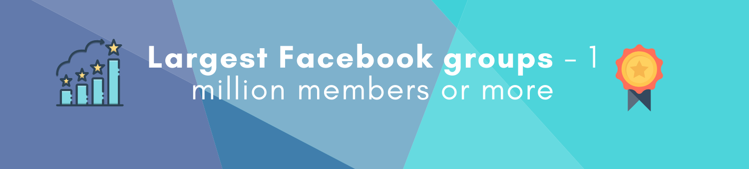 Largest Facebook groups