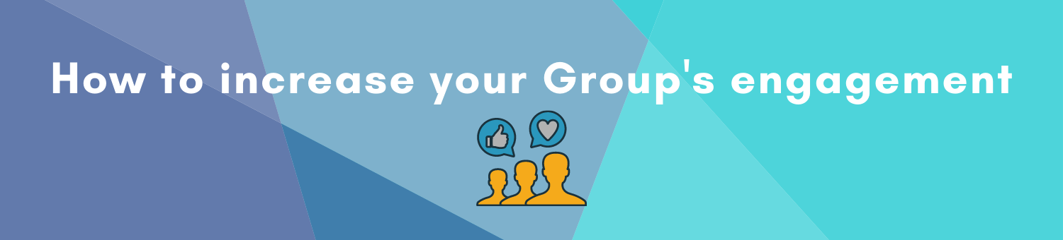 How to increase your Facebook group engagement
